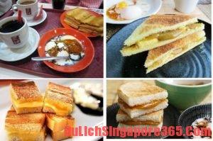 Bánh mì nướng Kaya bổ dưỡng. Món ăn ngon hấp dẫn ở Singapore không nên bỏ lỡ.