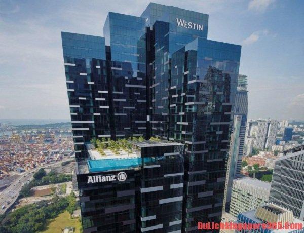 Danh sách khách sạn sang trọng nhất tại Singapore cao cấp, hoành tráng. Khách sạn The Westin Singapore sang trọng, hấp dẫn, độc đáo.