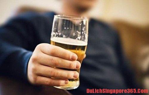 Uống bia rượu tại bệnh viện sẽ bị phạt tiền tại Singapore