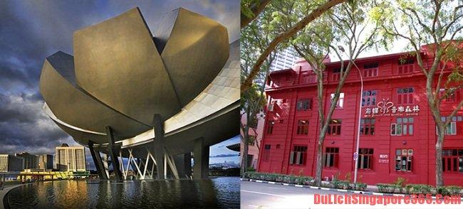 Bảo tàng nổi tiếng ở Singapore