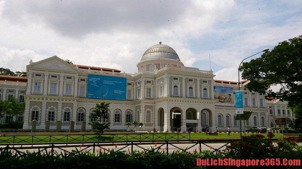 Bảo tàng lớn nhất ở Singapore